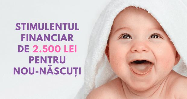 STIMULENTUL FINANCIAR PENTRU NOU-NĂSCUȚI